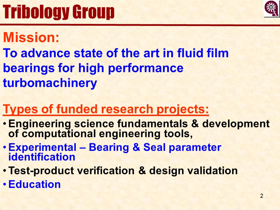 Tribology Group Mission: