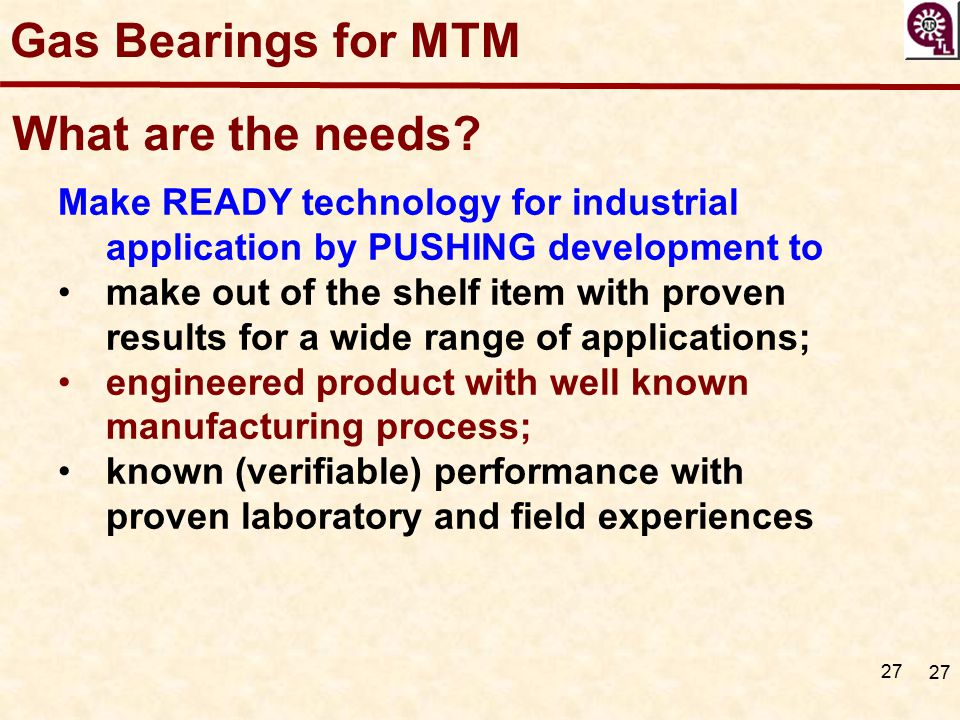 Gas Bearings for MTM What are the needs