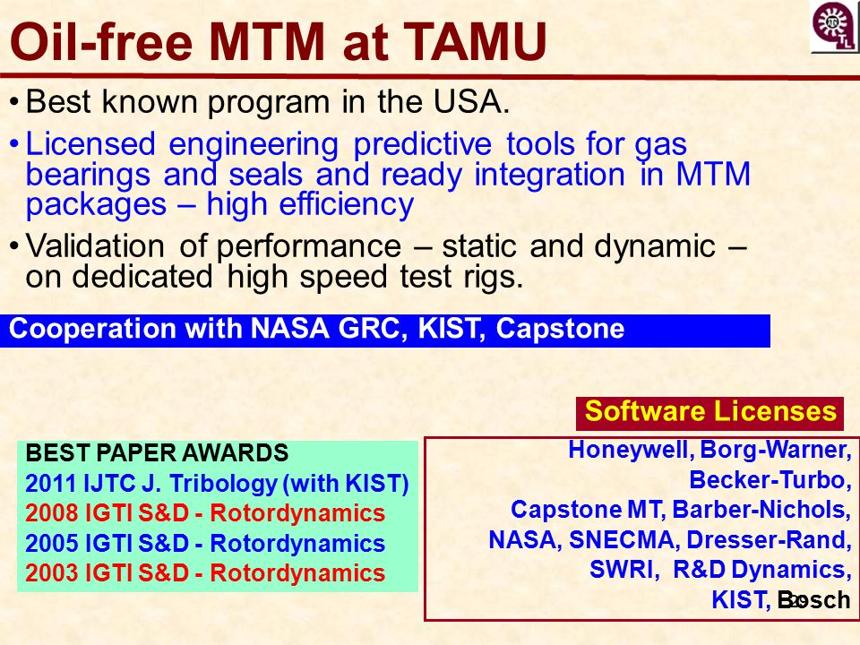 Oil-free MTM at TAMU Best known program in the USA.