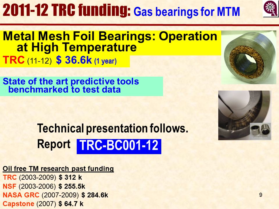 2011-12 TRC funding: Gas bearings for MTM