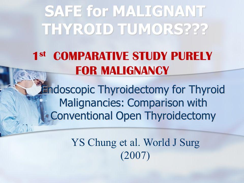SAFE for MALIGNANT THYROID TUMORS