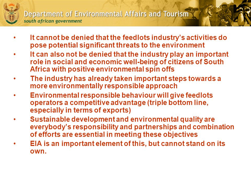 It cannot be denied that the feedlots industry's activities do pose potential significant threats to the environment