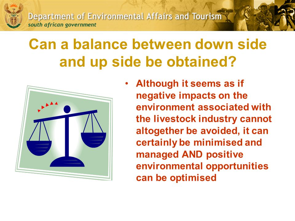 Can a balance between down side and up side be obtained