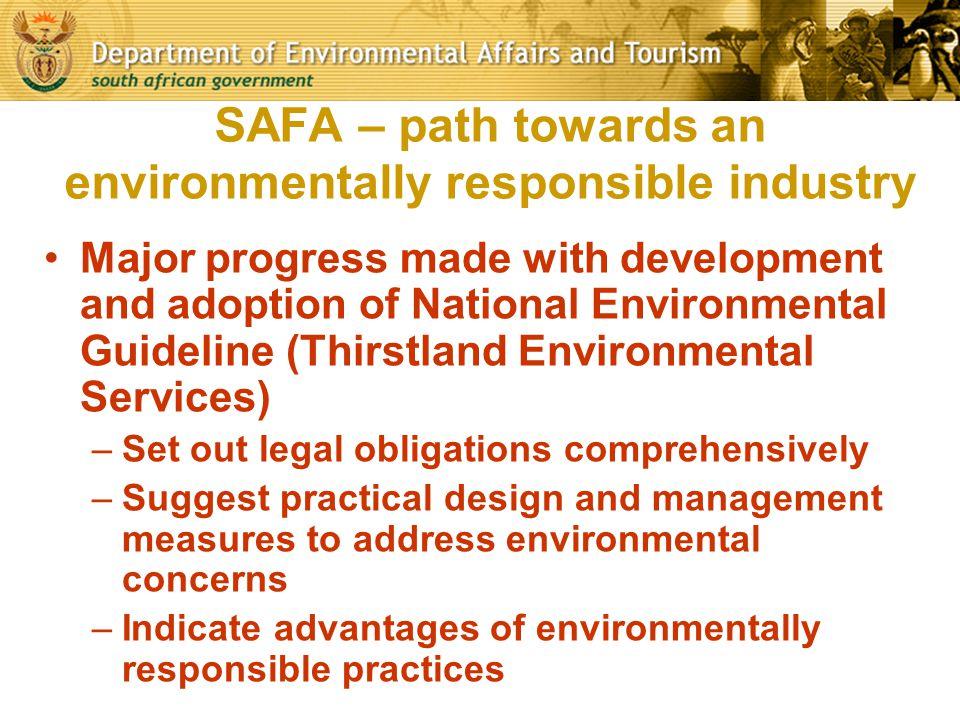 SAFA – path towards an environmentally responsible industry