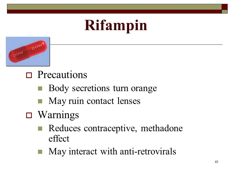 Rifampin Precautions Warnings Body secretions turn orange