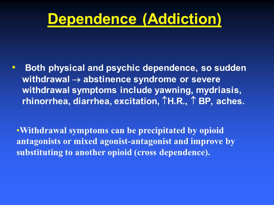 Dependence (Addiction)