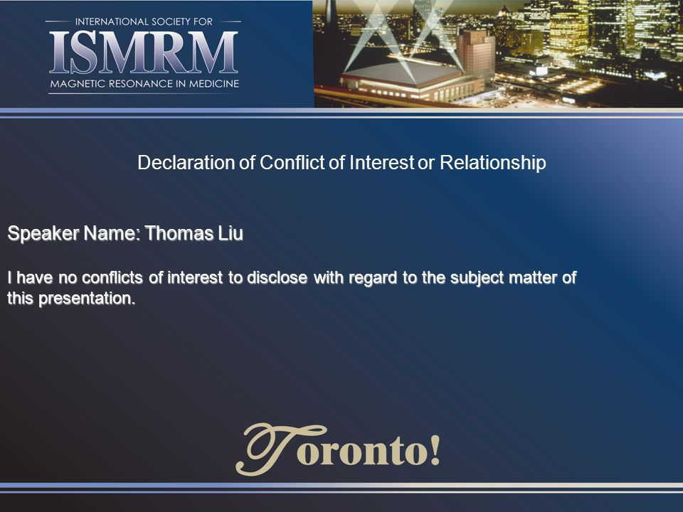 Declaration of Conflict of Interest or Relationship
