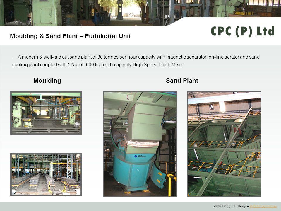 Moulding & Sand Plant – Pudukottai Unit