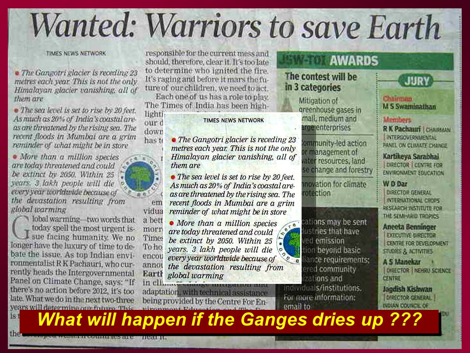 What will happen if the Ganges dries up