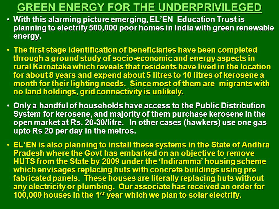 GREEN ENERGY FOR THE UNDERPRIVILEGED