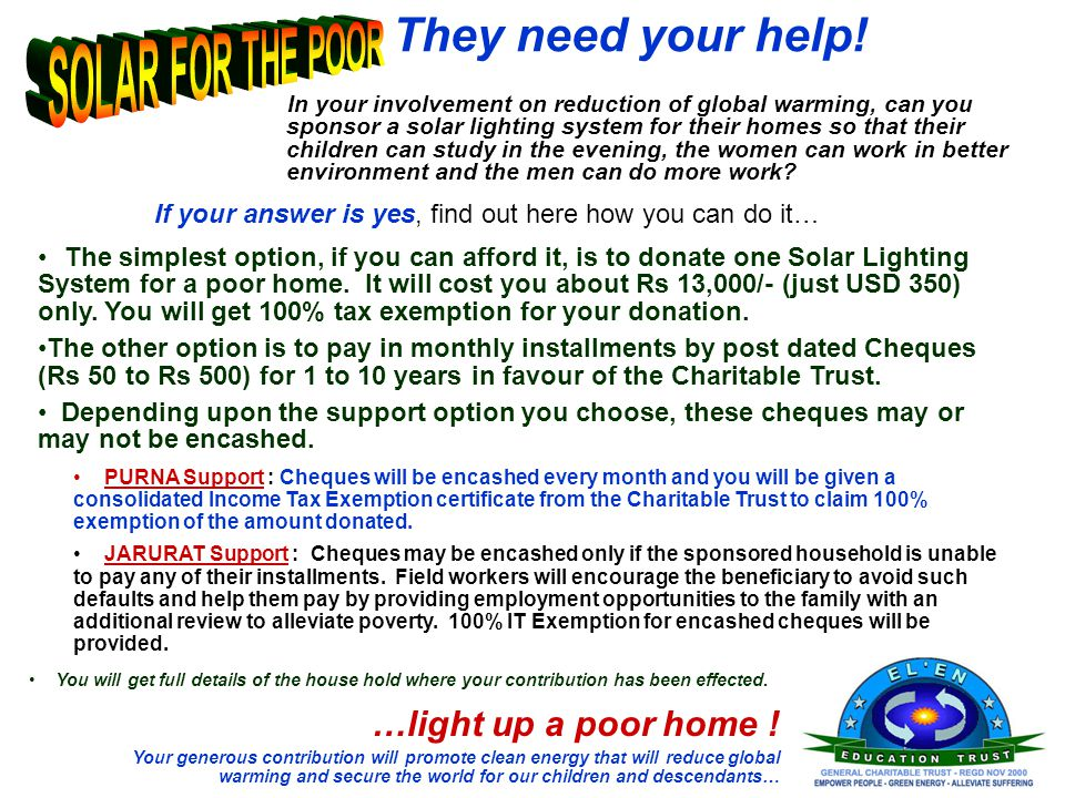 They need your help! SOLAR FOR THE POOR …light up a poor home !