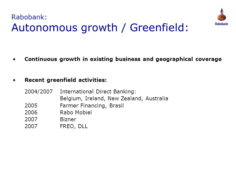 Rabobank: Autonomous growth / Greenfield: