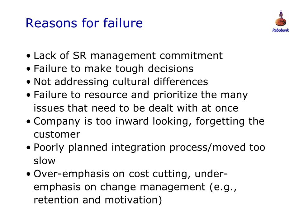 Reasons for failure Lack of SR management commitment