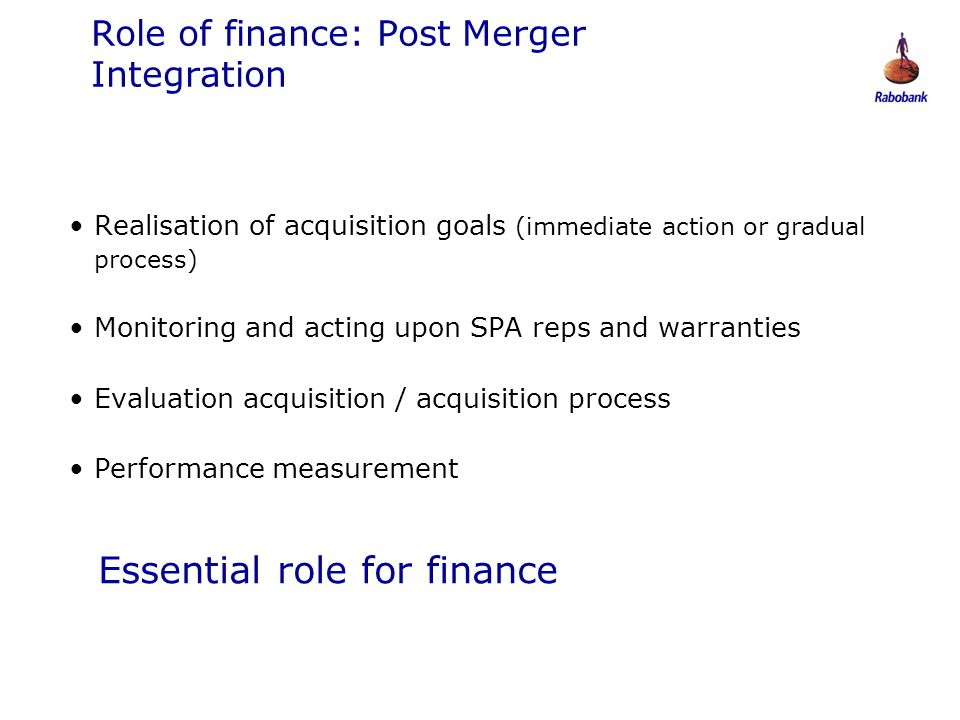 Role of finance: Post Merger Integration