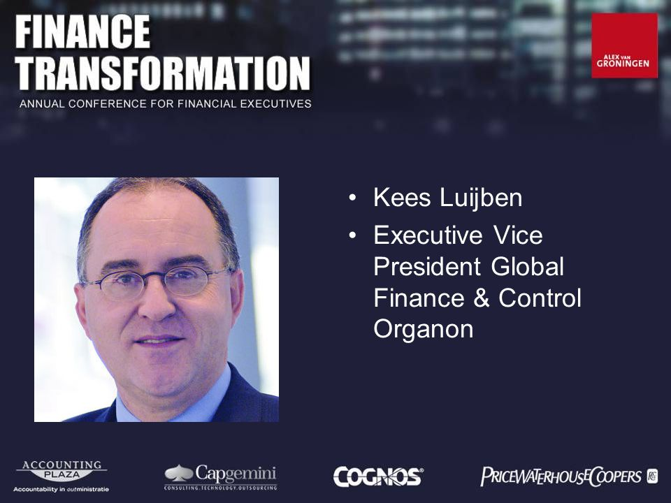 Kees Luijben Executive Vice President Global Finance & Control Organon