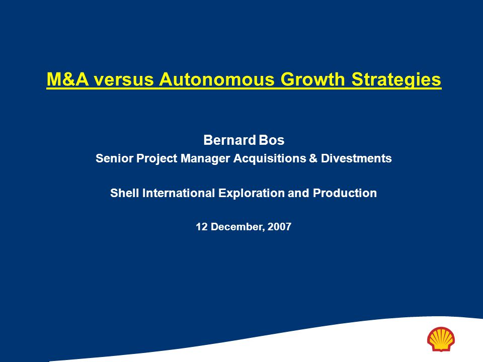 M&A versus Autonomous Growth Strategies
