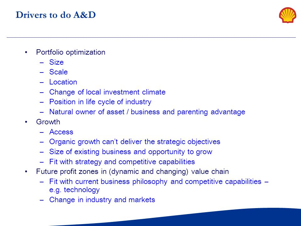 Drivers to do A&D Portfolio optimization Size Scale Location