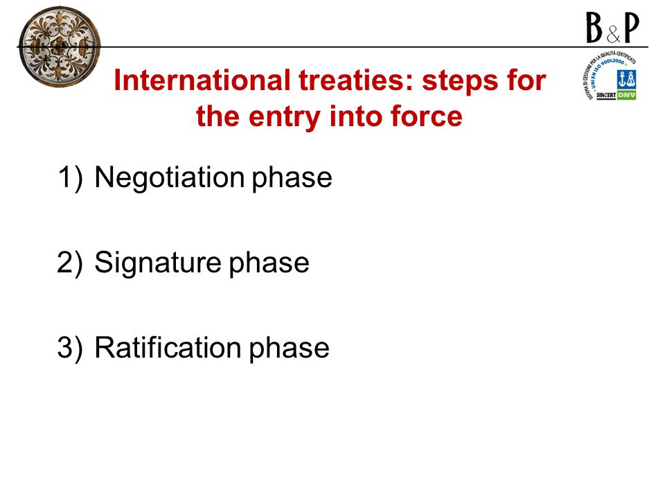 International treaties: steps for the entry into force