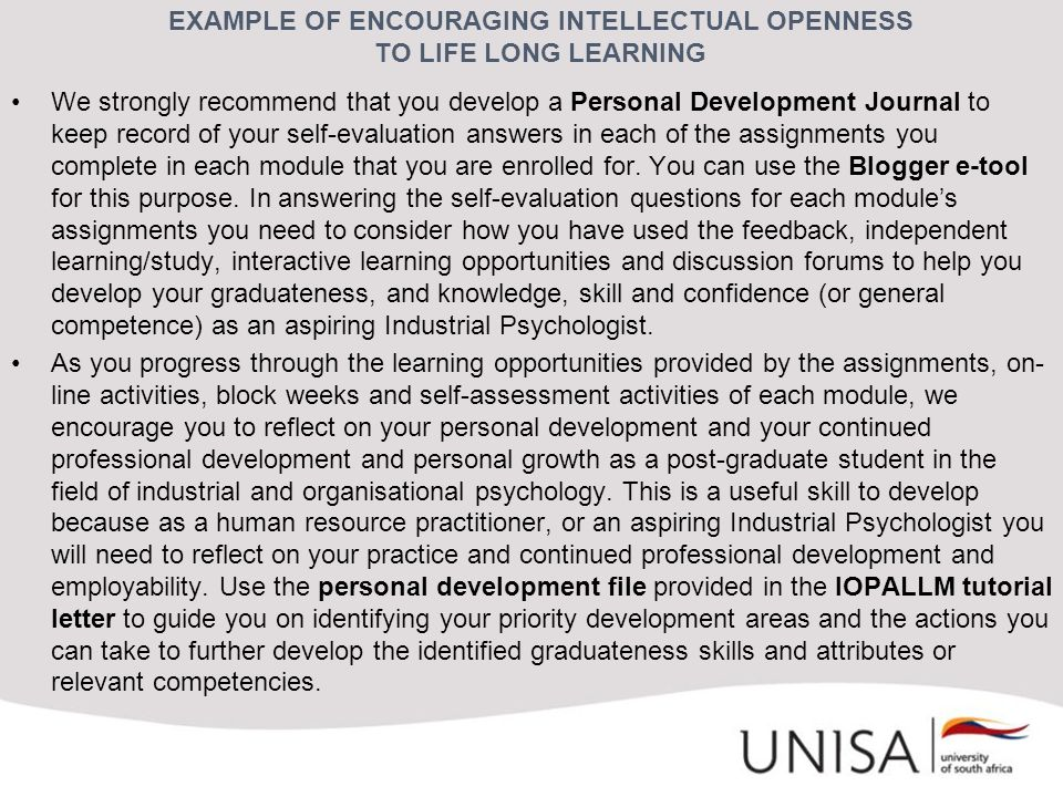 EXAMPLE OF ENCOURAGING INTELLECTUAL OPENNESS TO LIFE LONG LEARNING