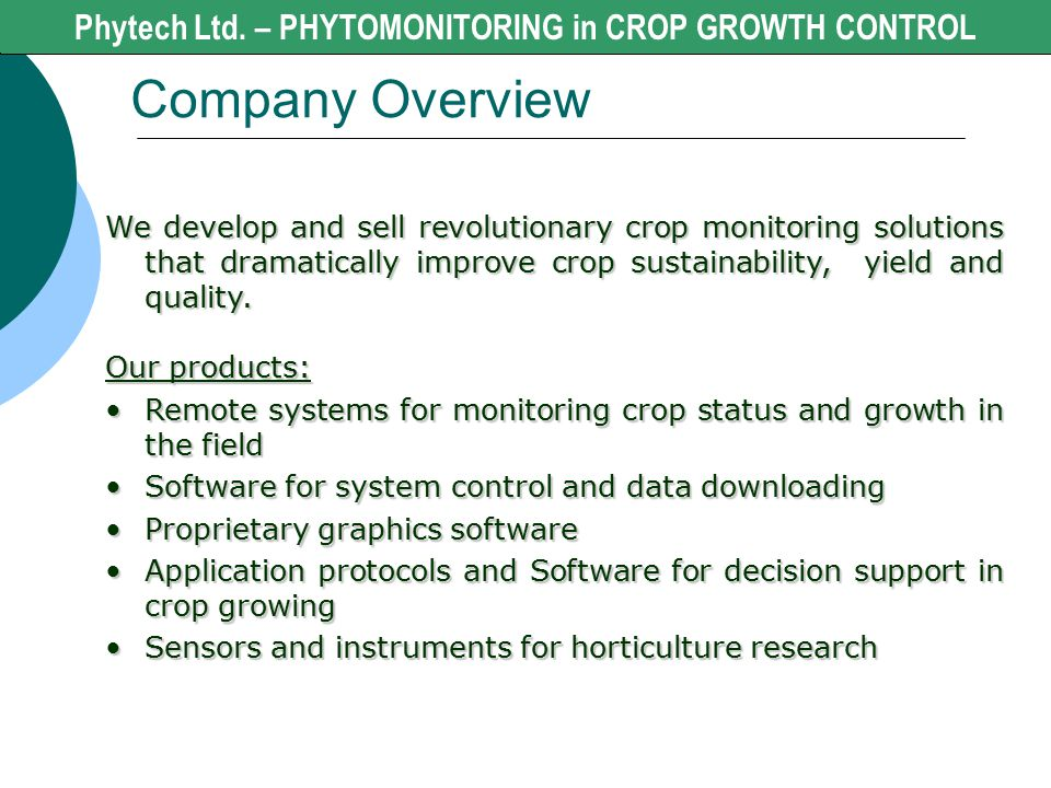 Company Overview Phytech Ltd. - CROP GROWTH CONTROL