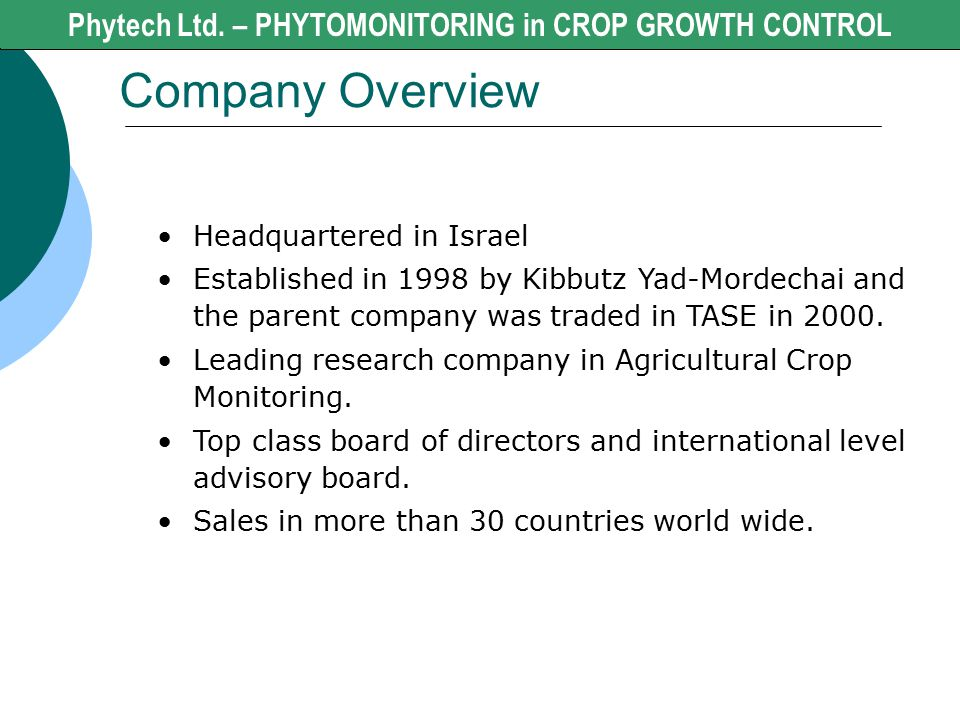 Company Overview Phytech Ltd. – PHYTOMONITORING in CROP GROWTH CONTROL