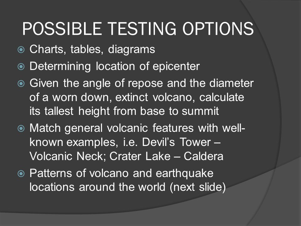 POSSIBLE TESTING OPTIONS