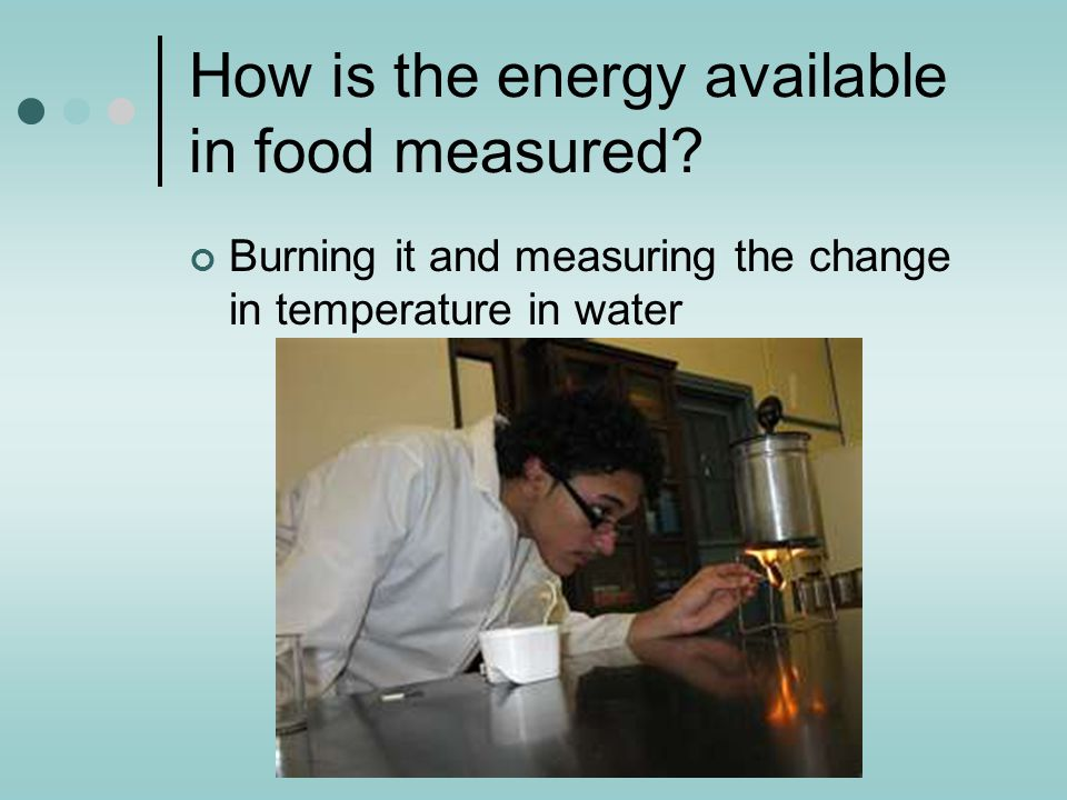 How is the energy available in food measured
