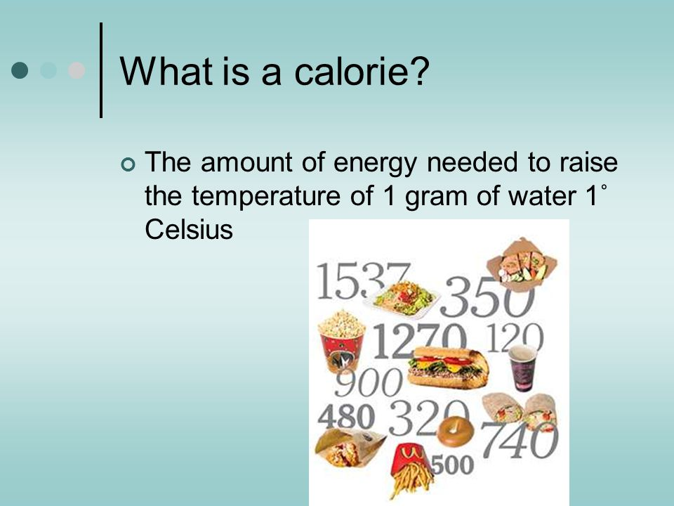 What is a calorie.
