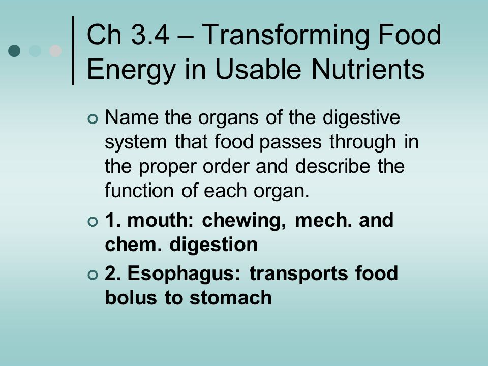 Ch 3.4 – Transforming Food Energy in Usable Nutrients