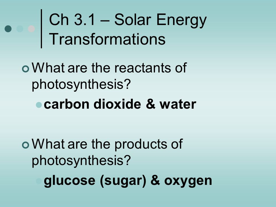 Ch 3.1 – Solar Energy Transformations