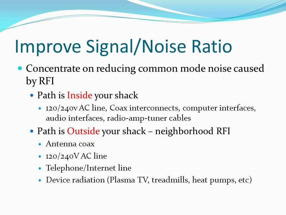 Improve Signal/Noise Ratio