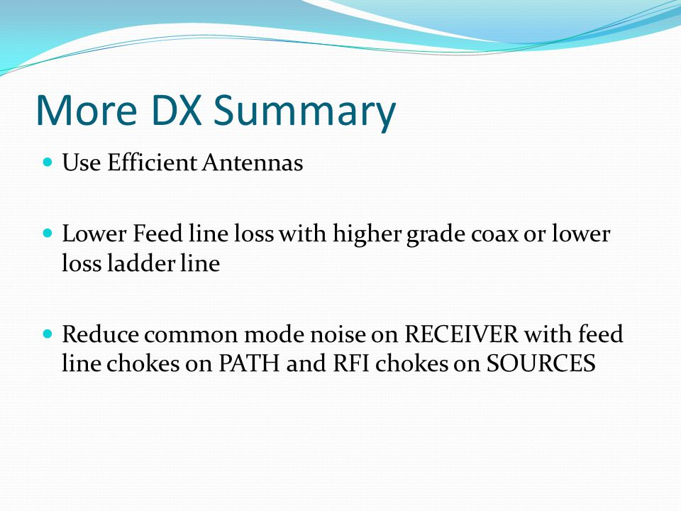 More DX Summary Use Efficient Antennas