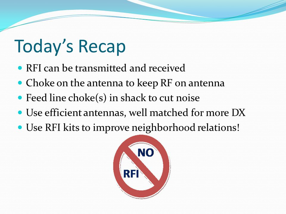 Today's Recap RFI can be transmitted and received