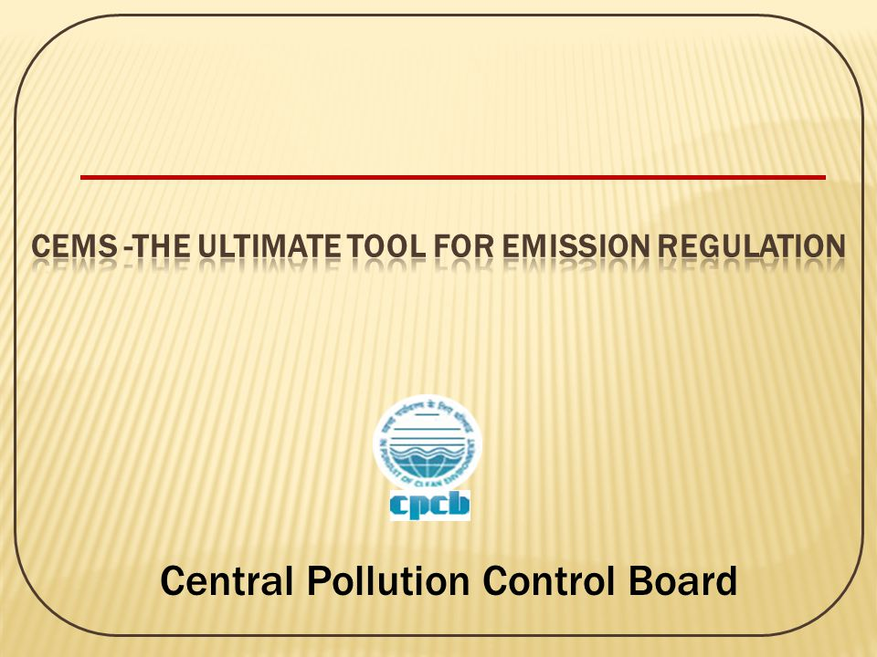 CEMS -the Ultimate Tool for Emission Regulation