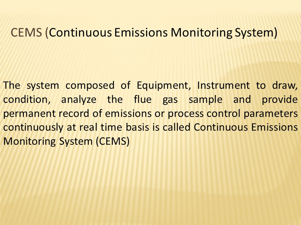 CEMS (Continuous Emissions Monitoring System)