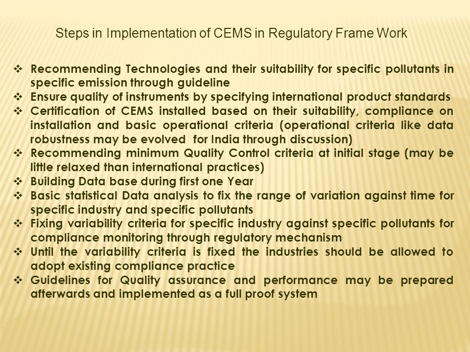 Steps in Implementation of CEMS in Regulatory Frame Work