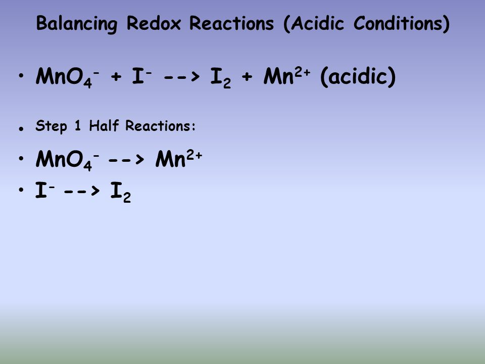 Balancing Redox Reactions (Acidic Conditions)