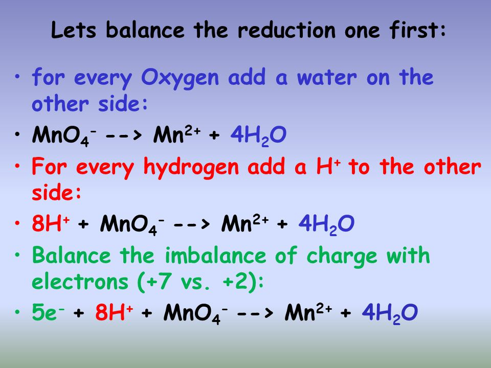 Lets balance the reduction one first: