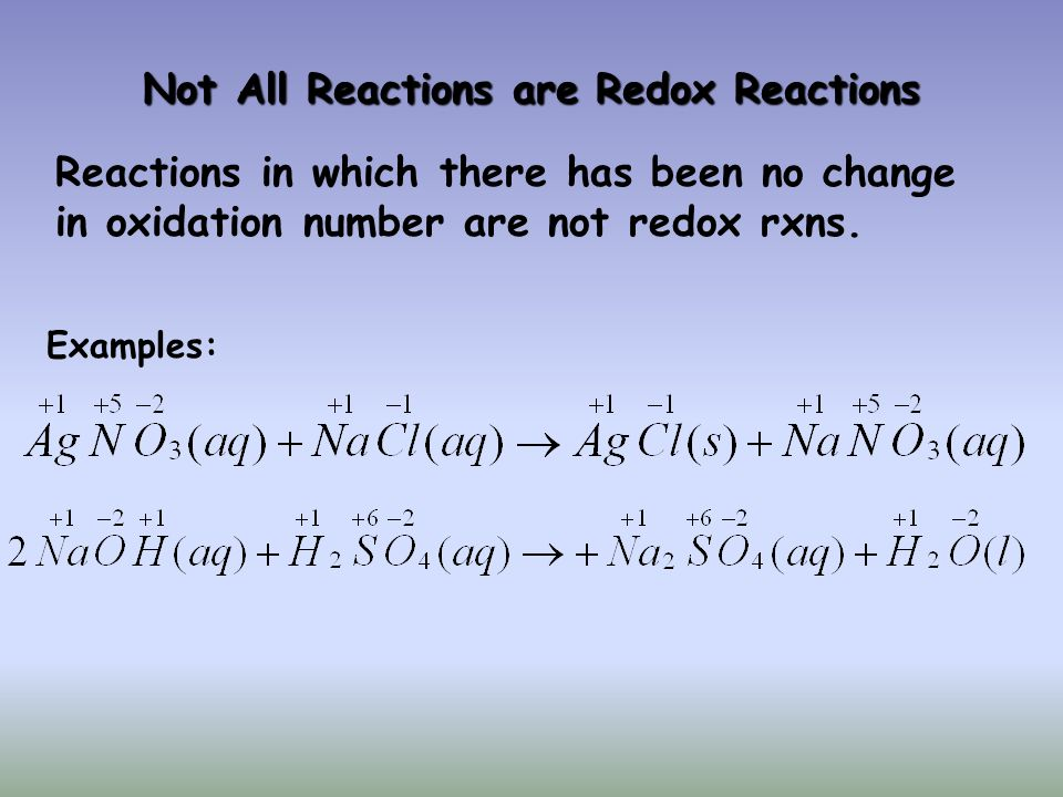 Not All Reactions are Redox Reactions