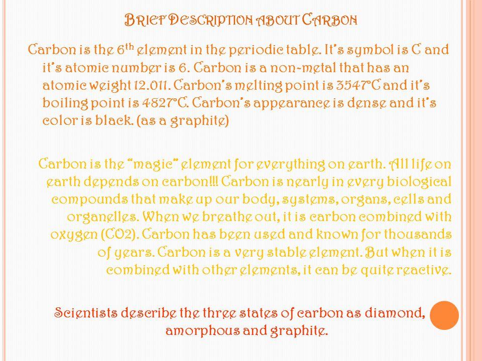 Brief Description about Carbon