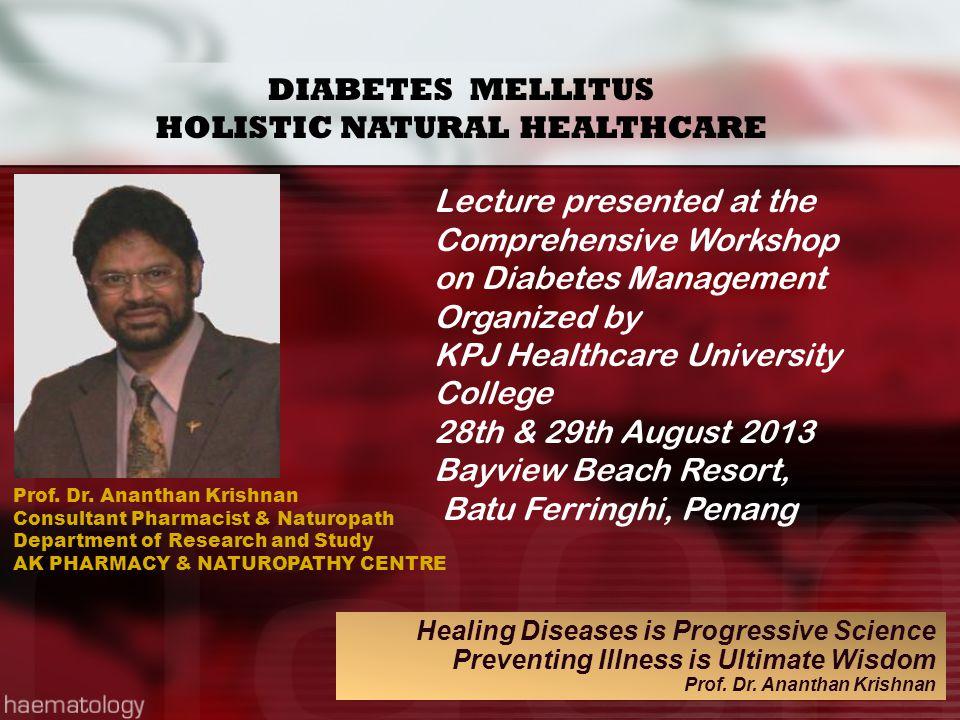 HOLISTIC NATURAL HEALTHCARE