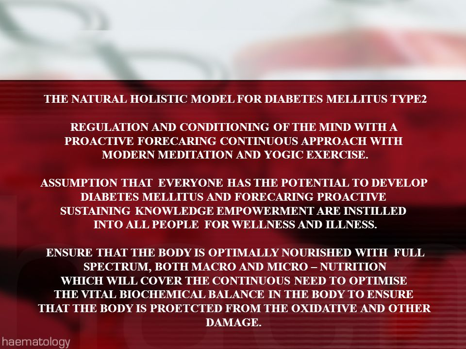 THE NATURAL HOLISTIC MODEL FOR DIABETES MELLITUS TYPE2