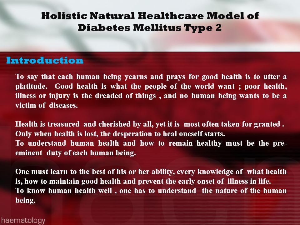 Holistic Natural Healthcare Model of Diabetes Mellitus Type 2