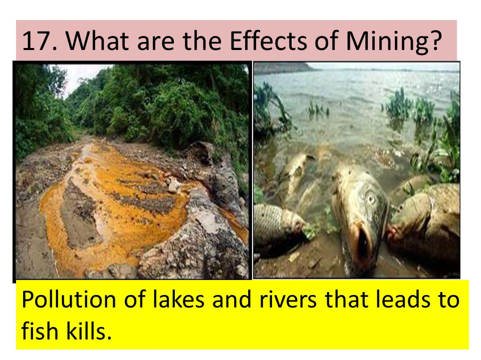 17. What are the Effects of Mining