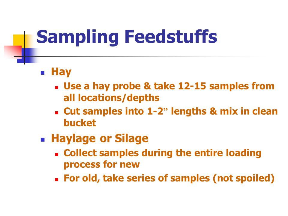 Sampling Feedstuffs Haylage or Silage Hay