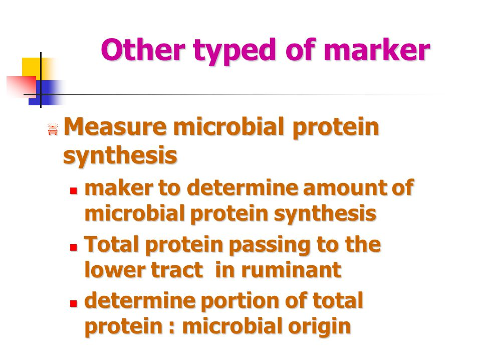 Other typed of marker Measure microbial protein synthesis