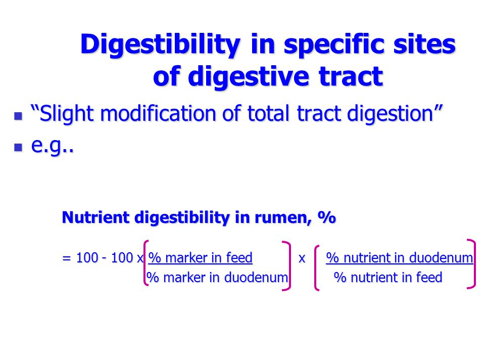 Digestibility in specific sites of digestive tract