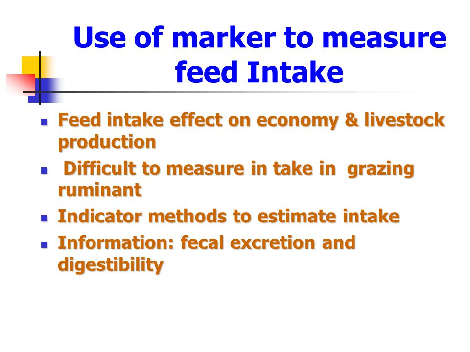 Use of marker to measure feed Intake