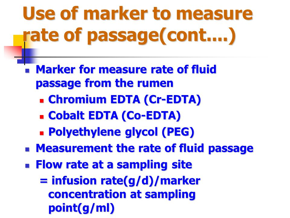 Use of marker to measure rate of passage(cont....)
