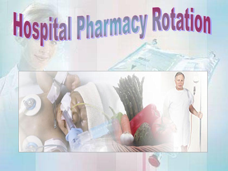 Hospital Pharmacy Rotation